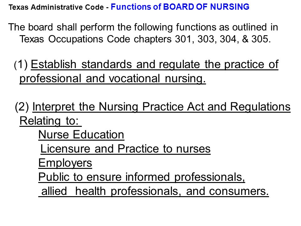 Texas Nurses Association Mission: Promote excellence through leadership, advocacy, and innovation Advocate for nursing in the legislature Continuing education Updates on legal issues and legislation Interpretation of legal & BON changes www.texasnurses.org
