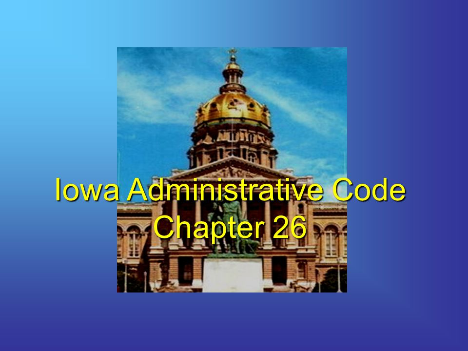 Iowa Administrative Code Chapter 26