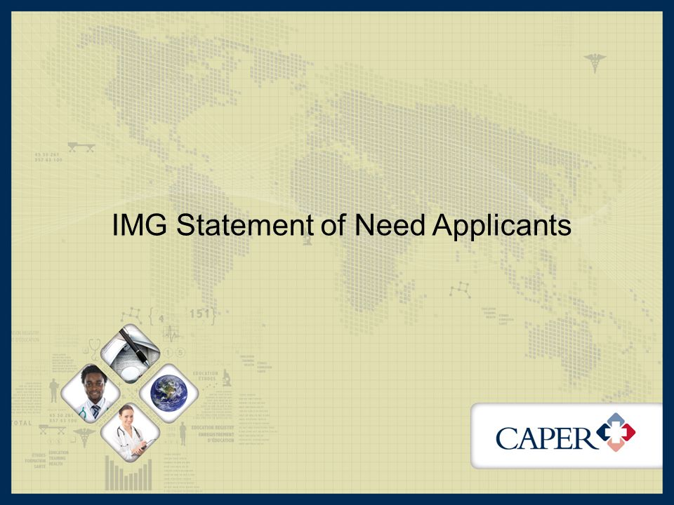 IMG Statement of Need Applicants