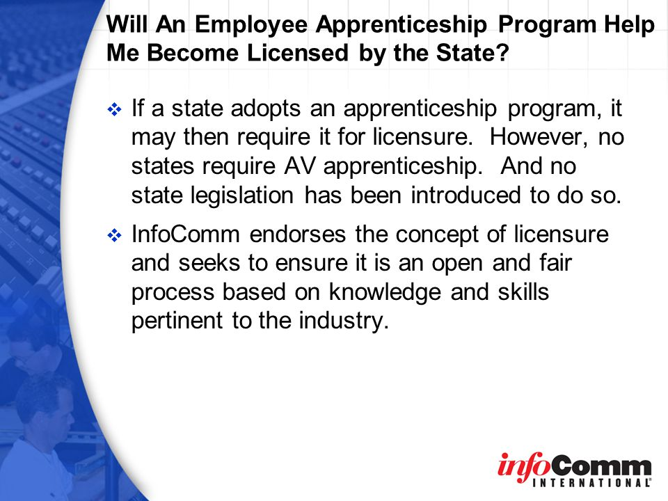 Will An Employee Apprenticeship Program Help Me Become Licensed by the State.