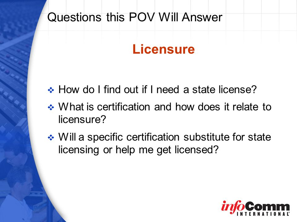Licensure and Certification