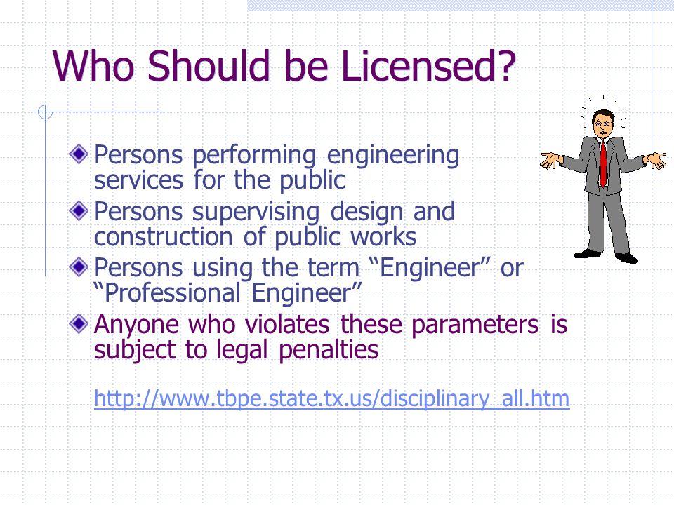 Why Should I Be Licensed.