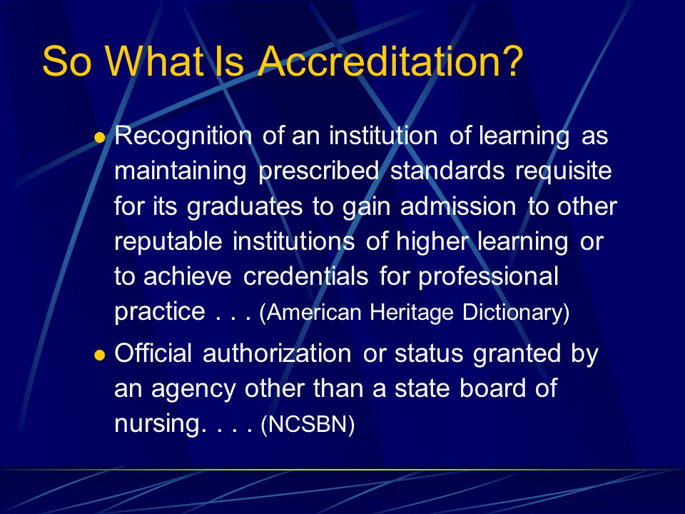 So What Is Accreditation.