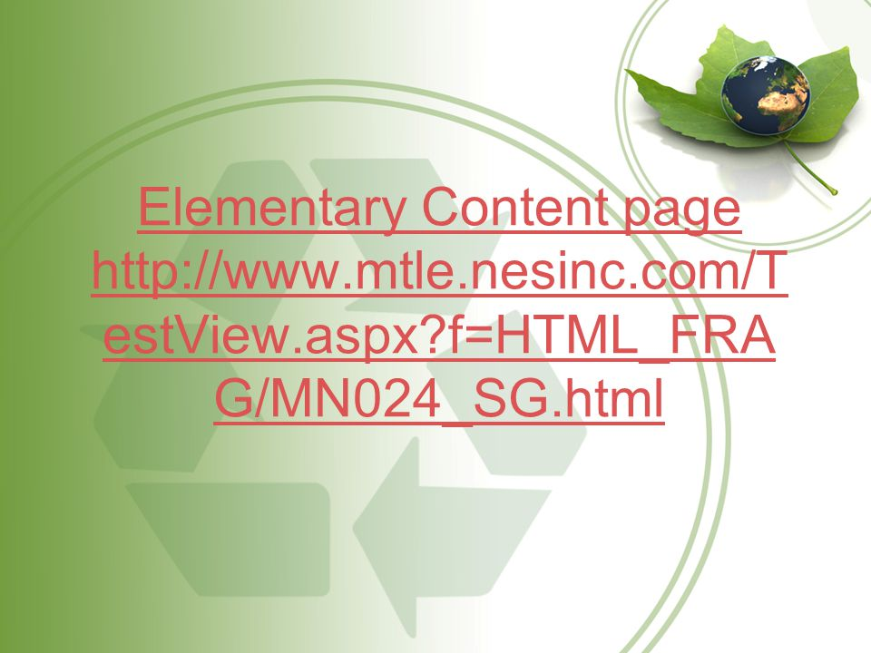 Elementary Content page http://www.mtle.nesinc.com/T estView.aspx f=HTML_FRA G/MN024_SG.html