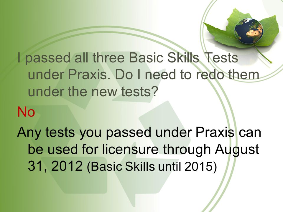 Since the Praxis tests are still offered in Minnesota, can I take them.