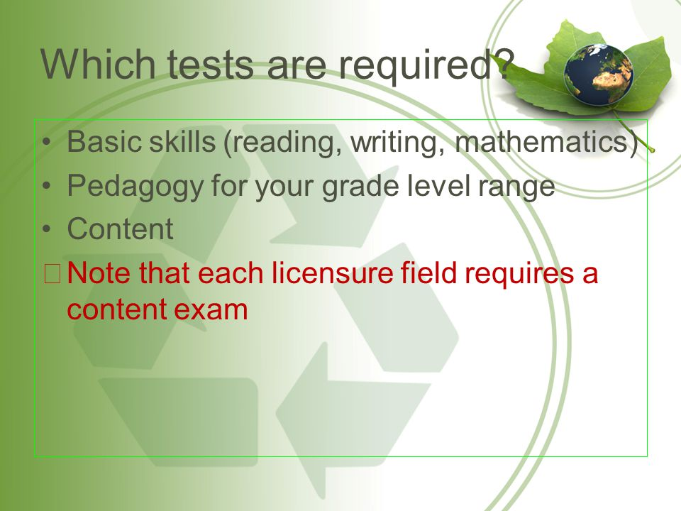 Which tests are required.