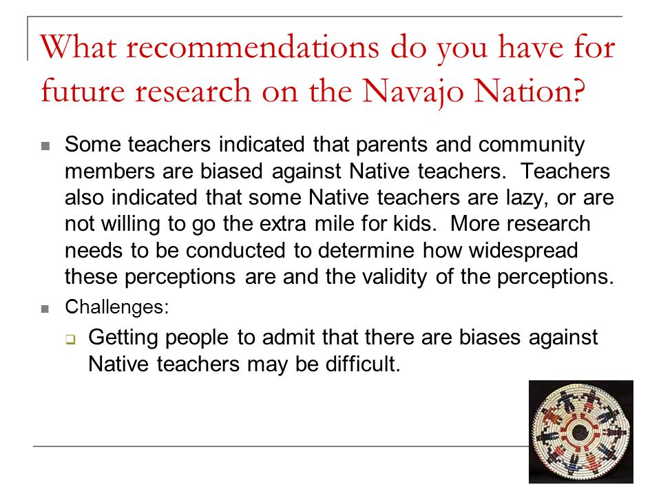 What recommendations do you have for future research on the Navajo Nation.