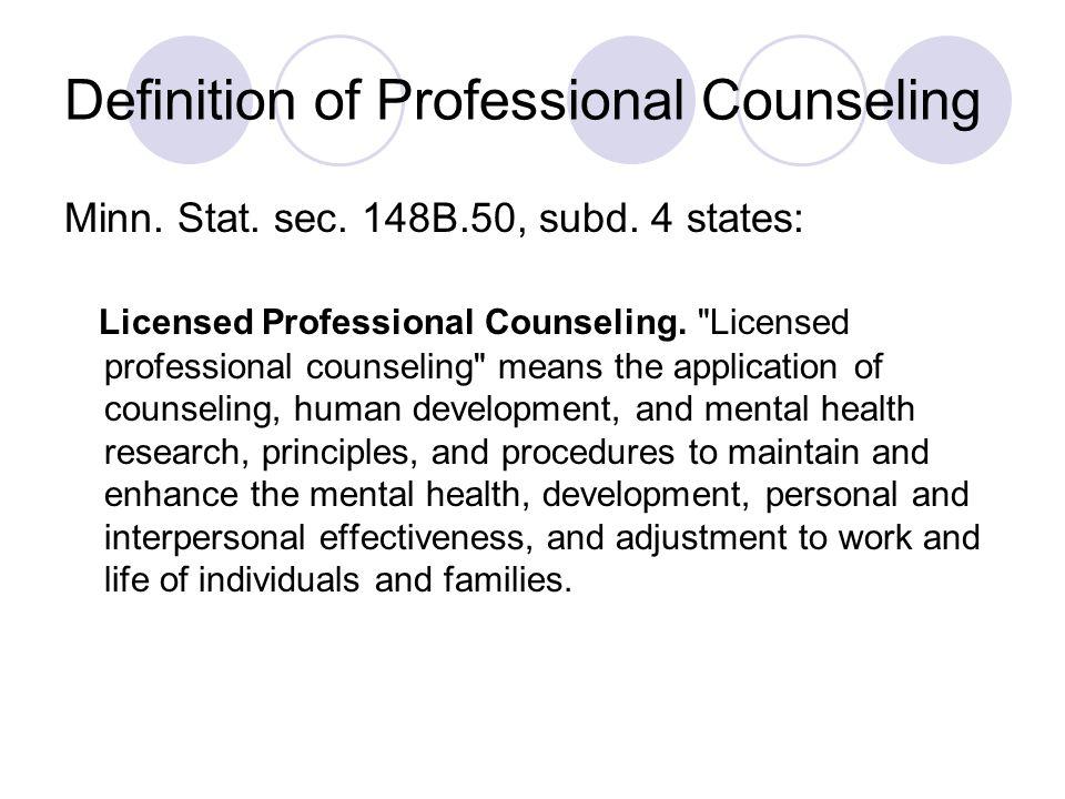 Scope of Practice for LPC Minn.Stat. sec. 148B.50, subd.