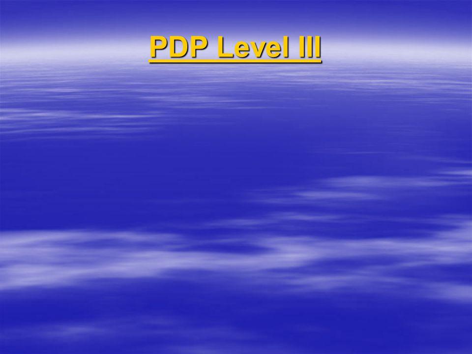 PDP Level III PDP Level III