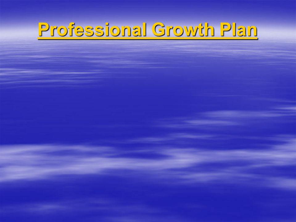 Professional Growth Plan Professional Growth Plan