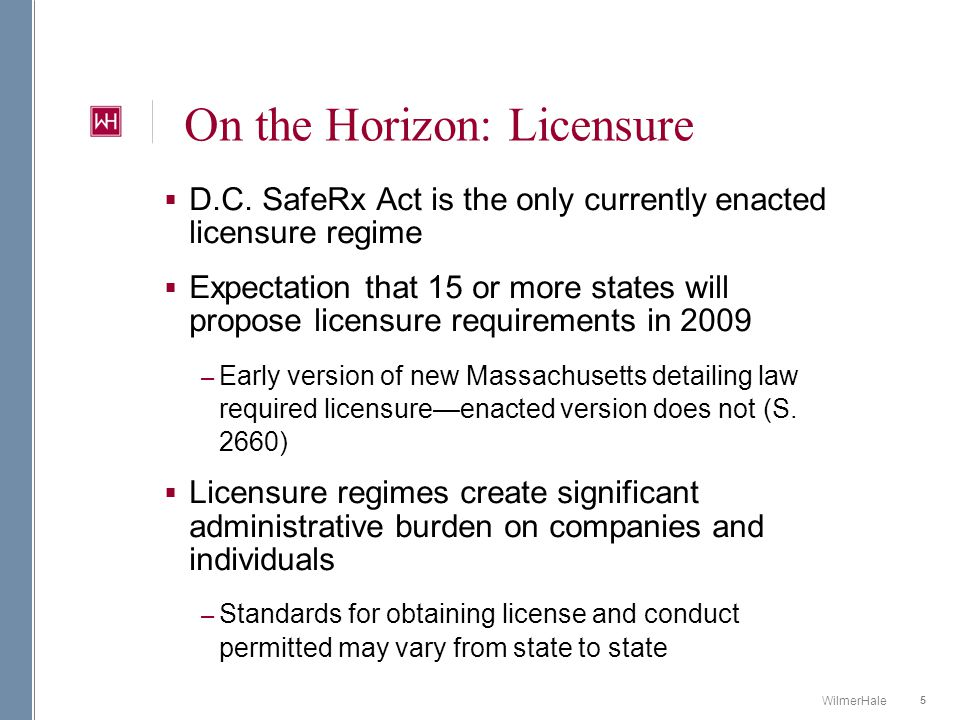 16 WilmerHale Conclusion  Licensure requirements, similar to the D.C.