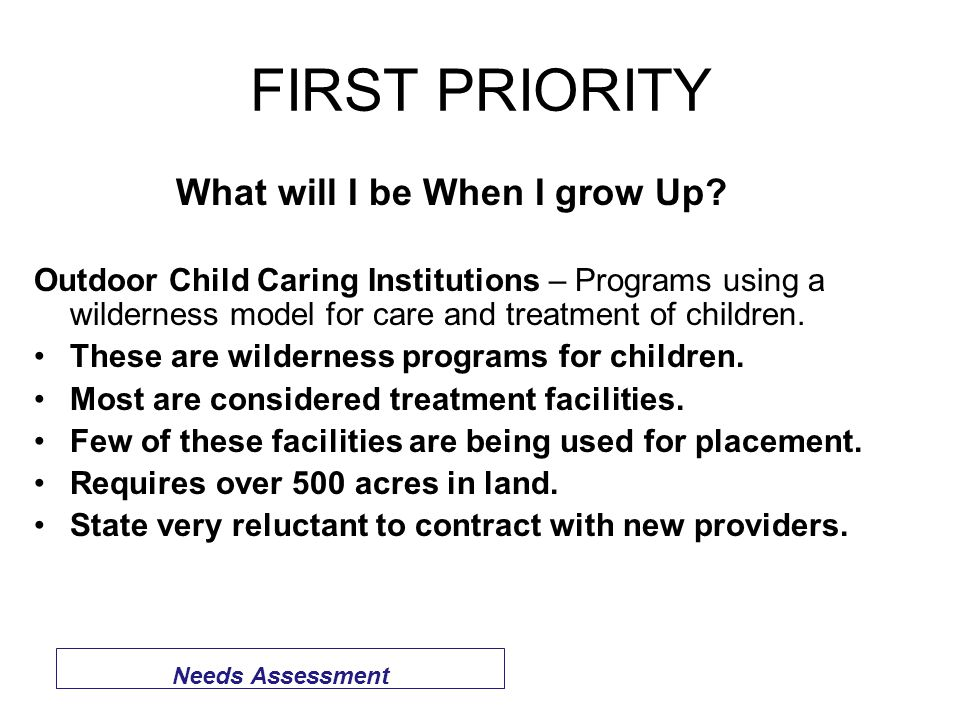 FIRST PRIORITY What will I be When I grow Up.