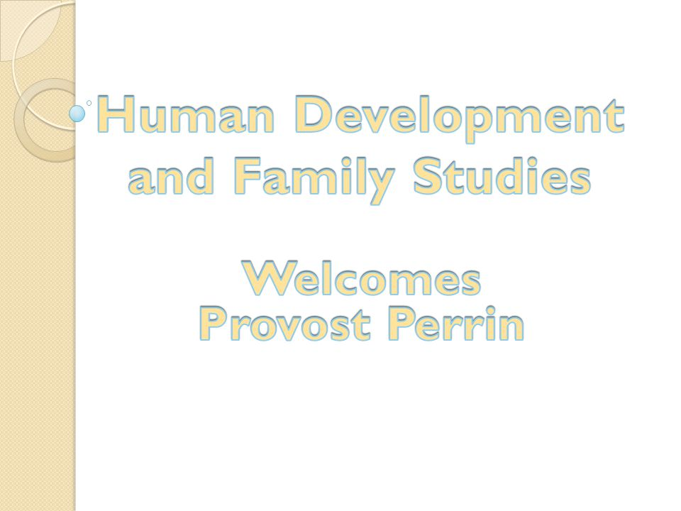 Roots and Wings Human development involves having both roots and wings Hopefully HDFS gives students both roots and wings and is a productive, pleasant phase in their life's journey