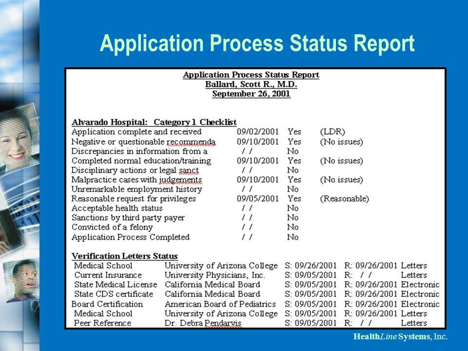 HealthLine Systems, Inc. Application Process Status Report