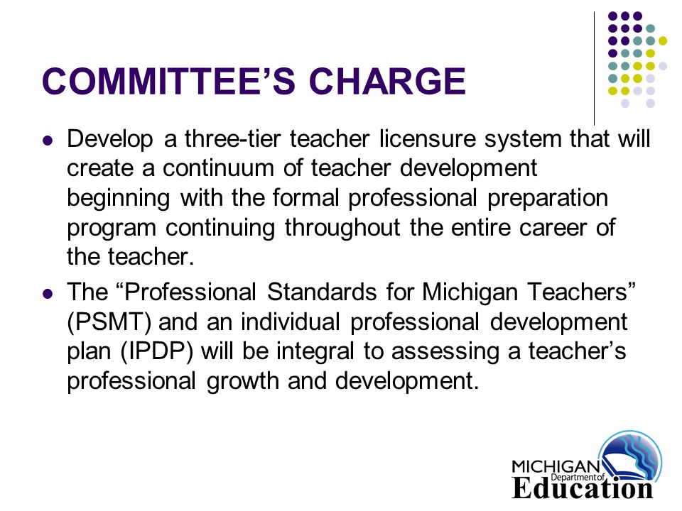 COMMITTEE'S CHARGE The work of the committee will include: Structural/Technical Components: Contracts, pay scales, teacher preparation, performance evaluation, mentorship/induction Implementation of the System: Public comment; SBE review; support by teachers, boards, administrators; training and dissemination