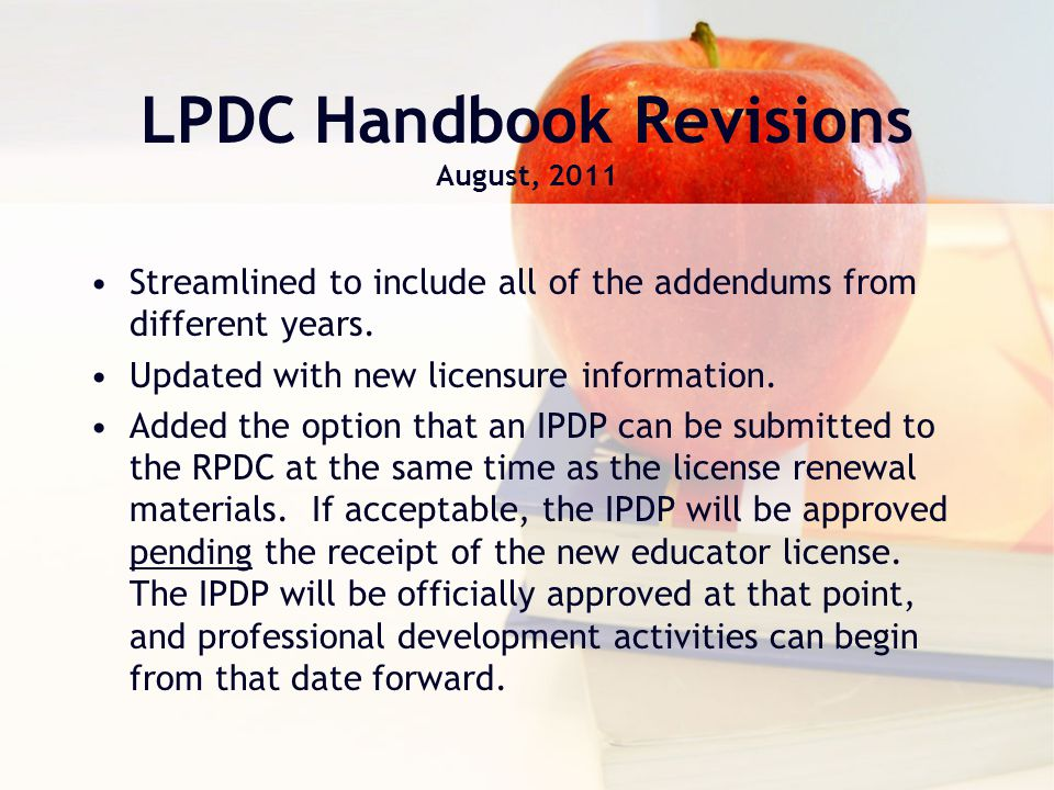 LPDC Handbook Revisions August, 2011 Streamlined to include all of the addendums from different years.