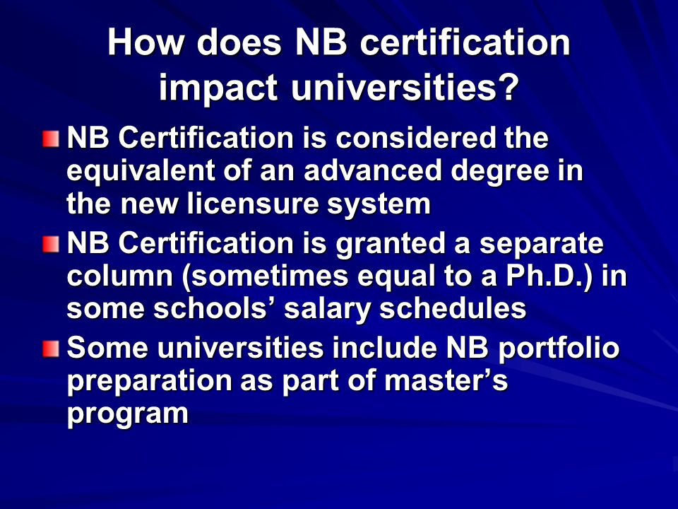 How does NB certification impact universities.