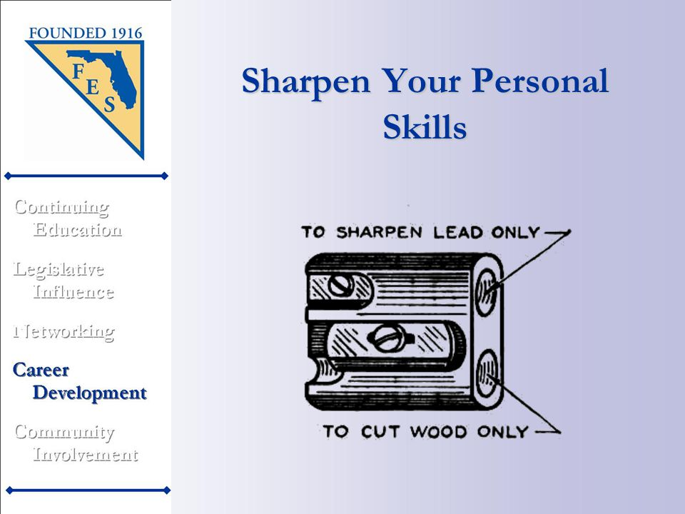 Sharpen Your Personal Skills