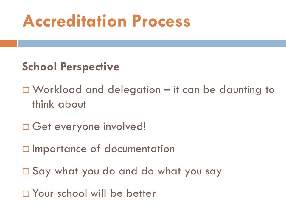School Perspective  Workload and delegation – it can be daunting to think about  Get everyone involved!  Importance of documentation  Say what you