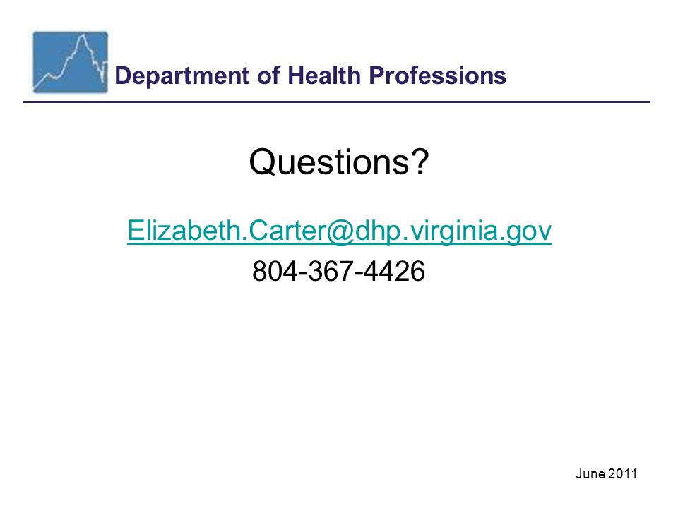 Department of Health Professions June 2011 Questions.