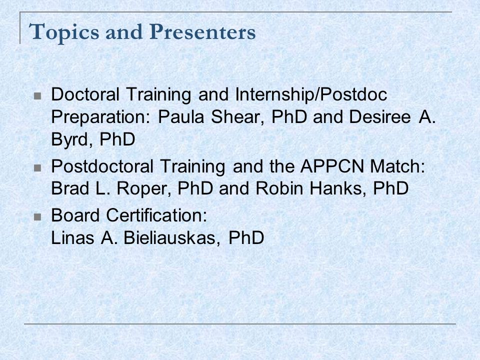 Doctoral Training and Internship/Postdoc Preparation: Paula Shear, PhD and Desiree A. Byrd, PhD