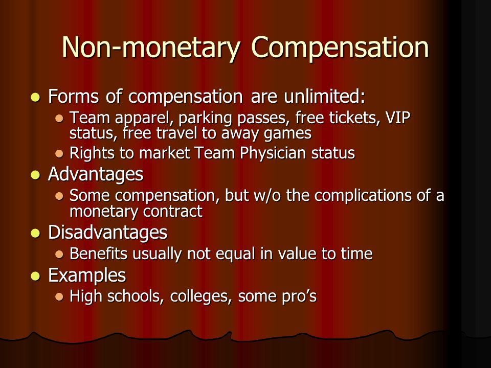 Gratis Most common Most common Clubs, high schools, small colleges, some pro Clubs, high schools, small colleges, some pro Advantages Advantages Flexibility, less time commitment, no obligation Flexibility, less time commitment, no obligation Sense of community service Sense of community service Disadvantages Disadvantages No compensation for time/expenses No compensation for time/expenses Ambiguous role; could lead to liability Ambiguous role; could lead to liability Can trend toward over-commitment ( yes ) Can trend toward over-commitment ( yes )
