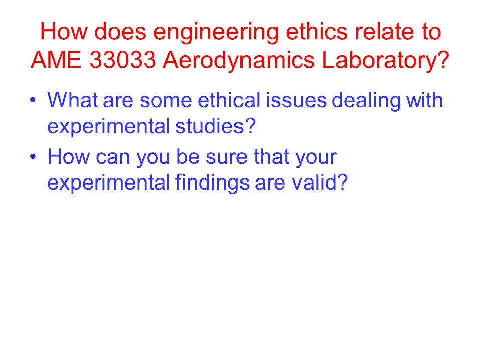 How does engineering ethics relate to AME 33033 Aerodynamics Laboratory.