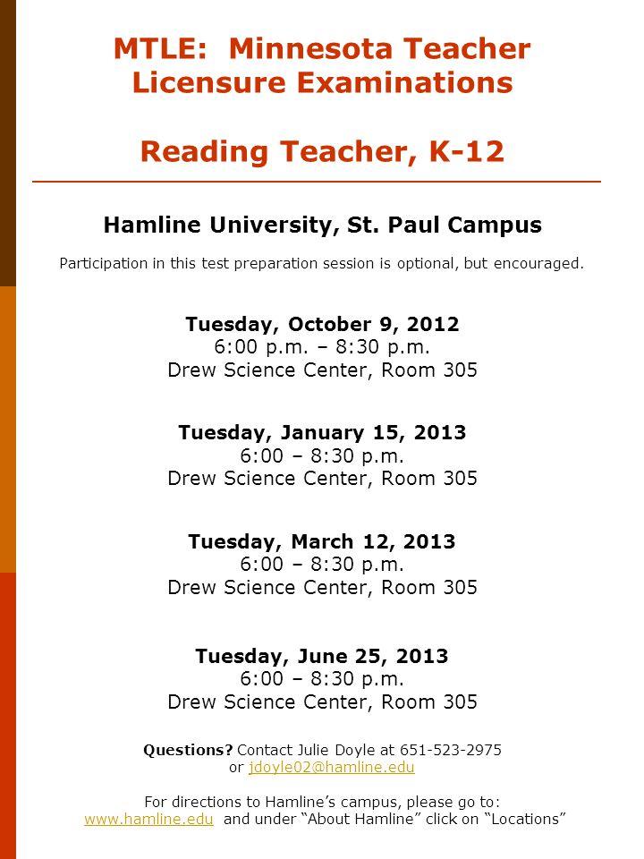 MTLE: Minnesota Teacher Licensure Examinations Reading Teacher, K-12 Hamline University, St.