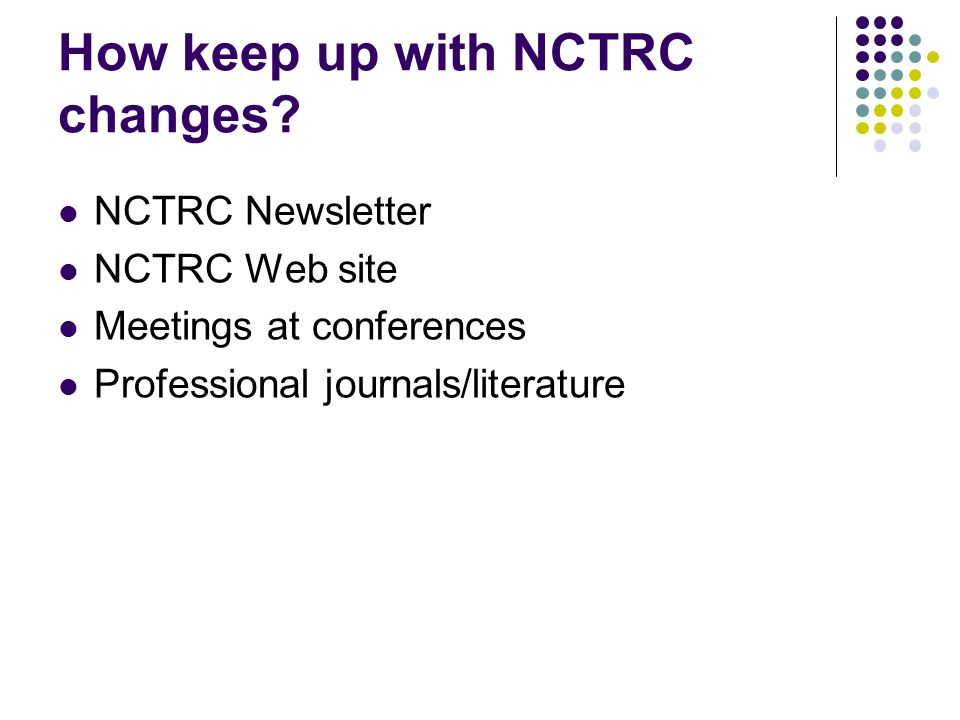 How keep up with NCTRC changes.
