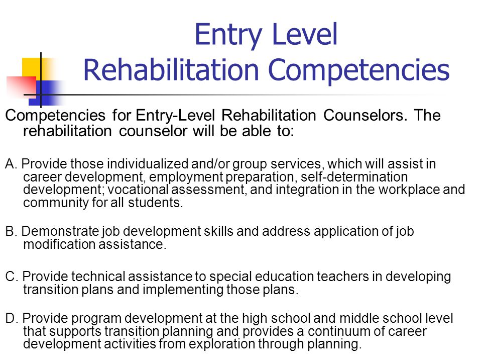 Entry Level Rehabilitation Competencies Competencies for Entry-Level Rehabilitation Counselors.