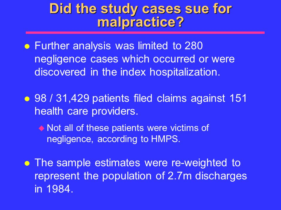 Did the study cases sue for malpractice.