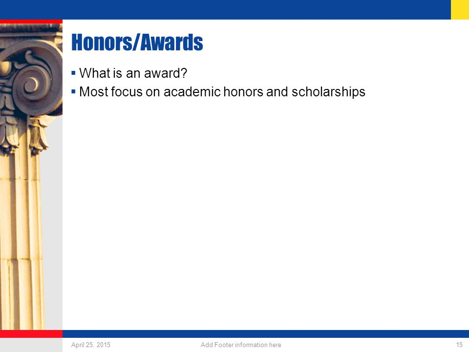 Honors/Awards  What is an award.