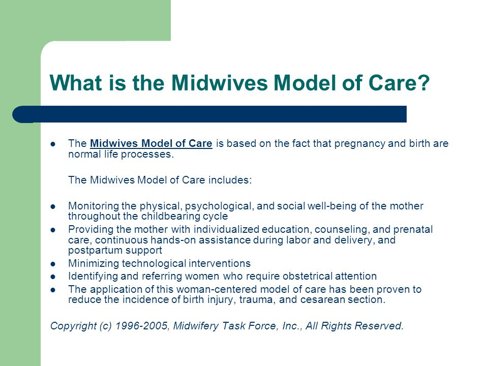 What is the Midwives Model of Care.