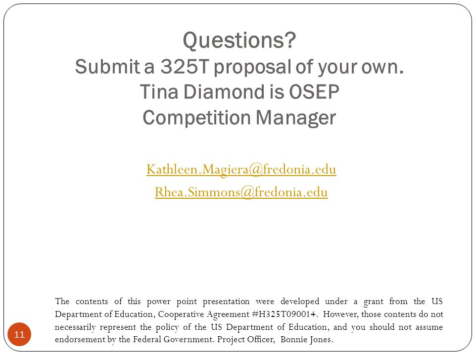 Questions. Submit a 325T proposal of your own.