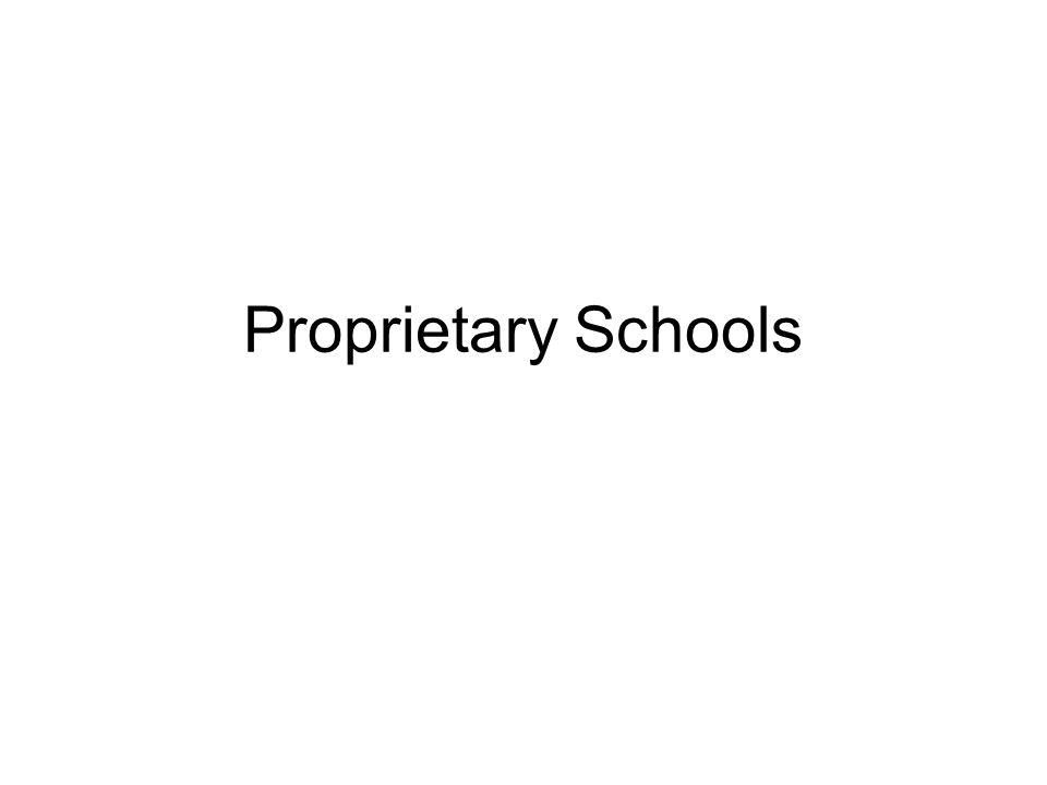 Proprietary Schools