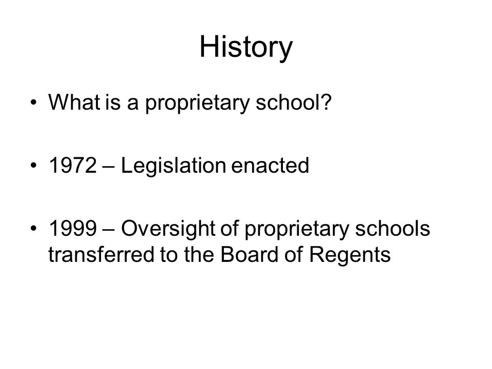 History What is a proprietary school.