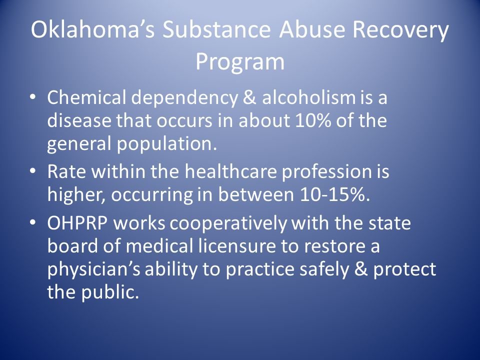 OSMA's OHPRP Program-1983-1997 Since 1983, OSMA has provided services to physicians with alcohol abuse and chemical dependence issues.