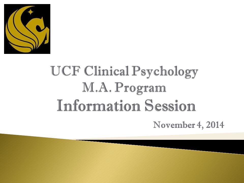  We appreciate your interest in a graduate degree in clinical psychology at UCF.