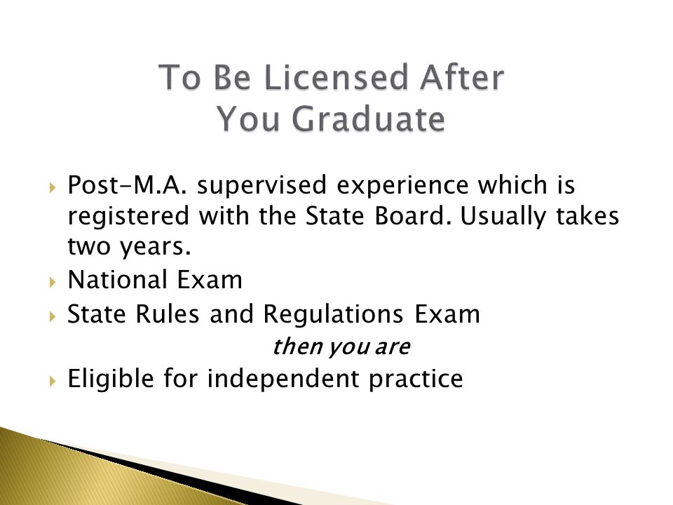  Post-M.A. supervised experience which is registered with the State Board.
