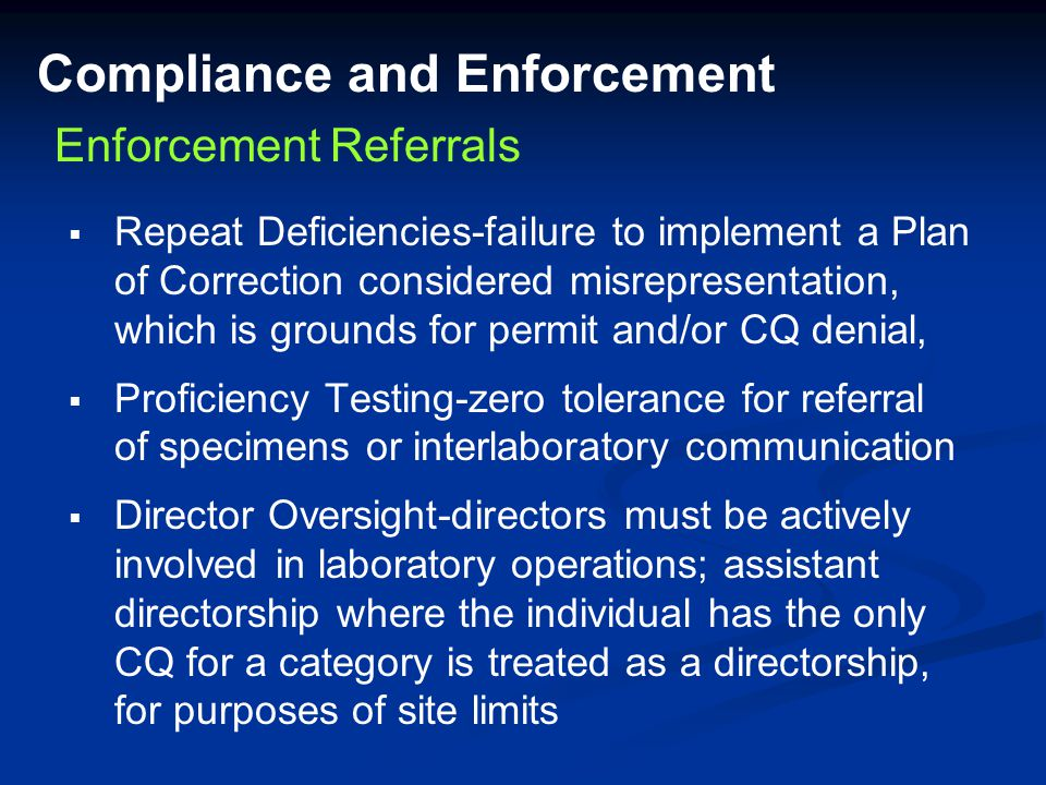 Compliance and Enforcement   Repeat Deficiencies-failure to implement a Plan of Correction considered misrepresentation, which is grounds for permit