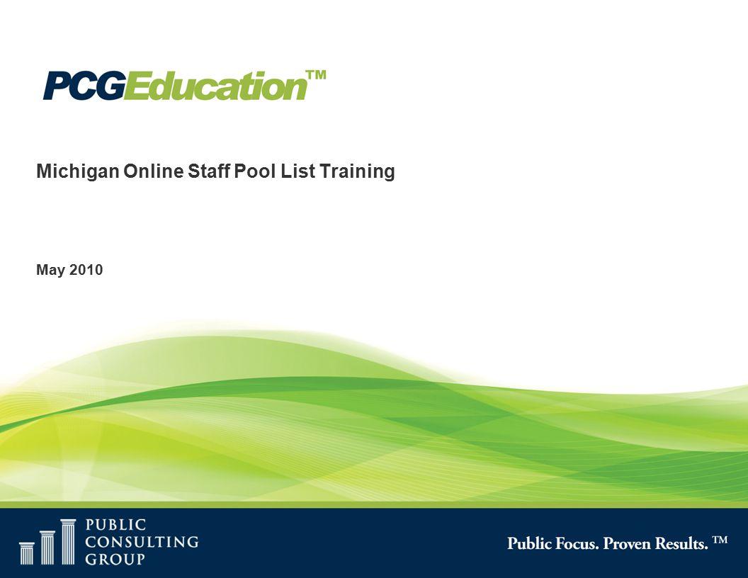 Michigan Online Staff Pool List Training May 2010