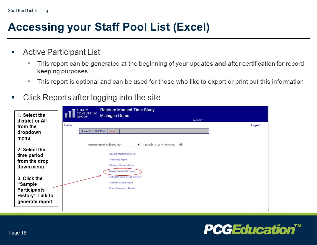 Staff Pool List Training Page 18 Accessing your Staff Pool List (Excel)  Active Participant List  This report can be generated at the beginning of your updates and after certification for record keeping purposes.