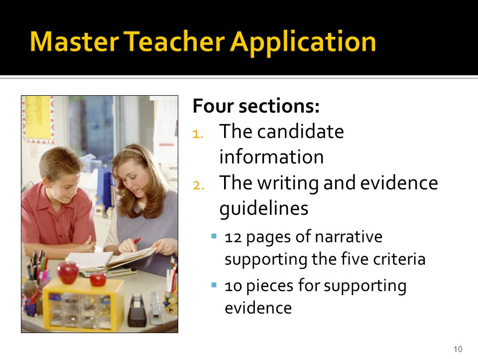 Four sections: 1. The candidate information 2. The writing and evidence guidelines  12 pages of narrative supporting the five criteria  10 pieces fo