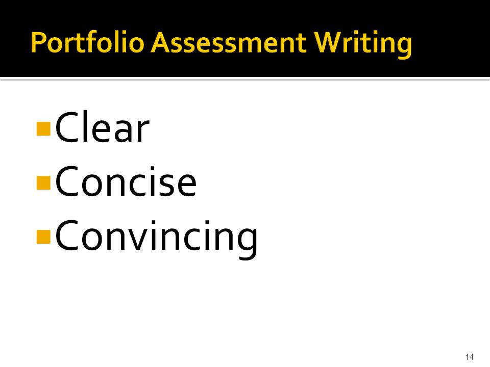  Clear  Concise  Convincing 14