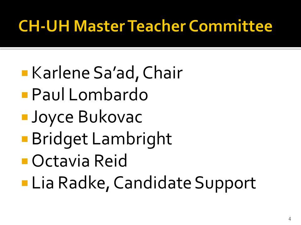  Karlene Sa'ad, Chair  Paul Lombardo  Joyce Bukovac  Bridget Lambright  Octavia Reid  Lia Radke, Candidate Support 4