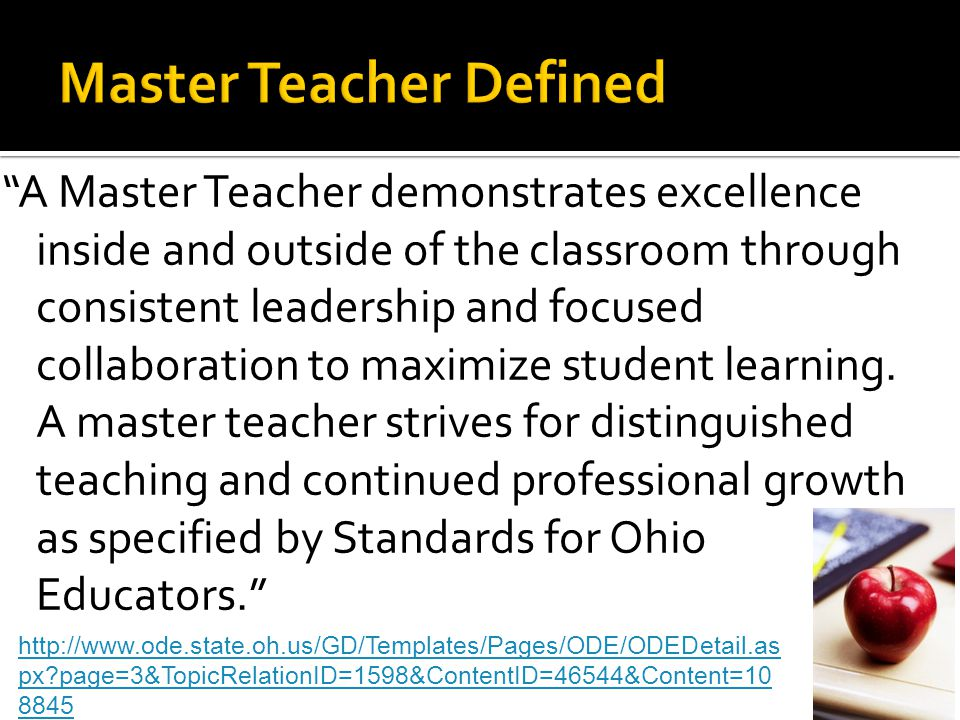 A Master Teacher demonstrates excellence inside and outside of the classroom through consistent leadership and focused collaboration to maximize student learning.