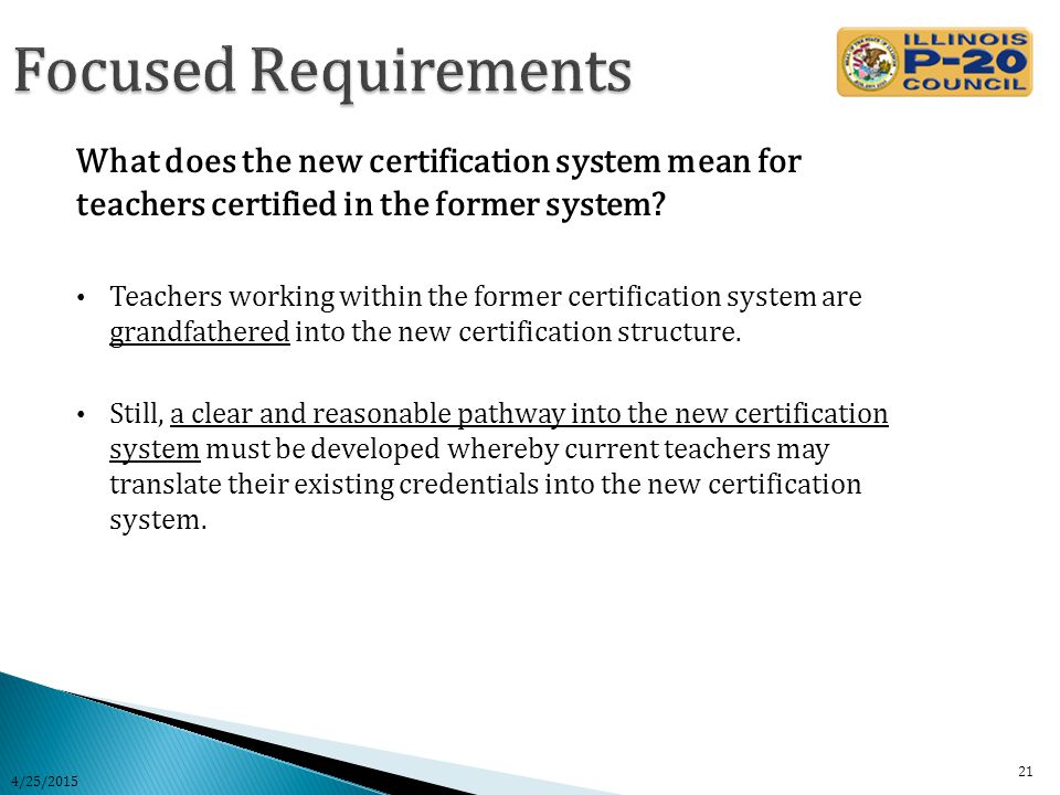 What does the new certification system mean for teachers certified in the former system.