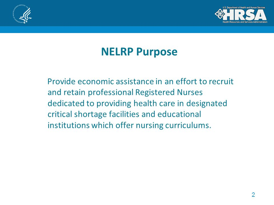 3 NELRP Eligibility To be eligible for the NELRP, the applicant must: Be a U.S.