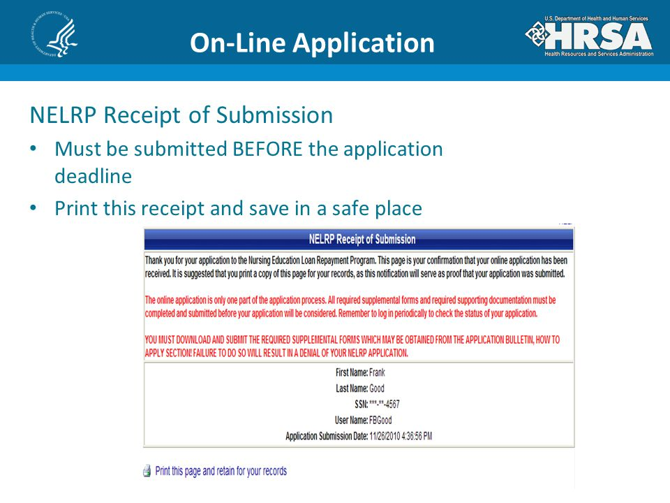 On-Line Application NELRP Receipt of Submission Must be submitted BEFORE the application deadline Print this receipt and save in a safe place