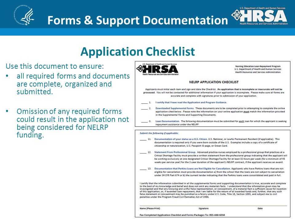 8 Forms & Support Documentation Application Checklist Use this document to ensure: all required forms and documents are complete, organized and submitted.